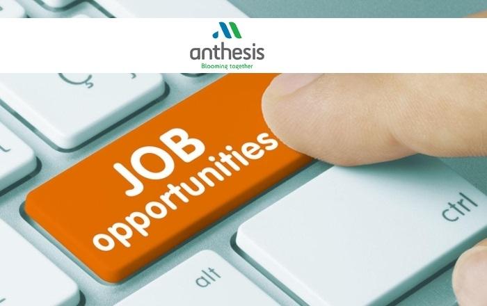 Θέσεις εργασίας στην Anthesis: Ζητούνται Γεωπόνοι Φυτικής Παραγωγής